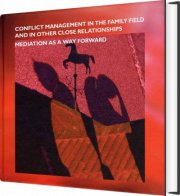 conflict management in the familiy field and other close relationships - bog