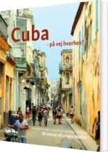cuba - på vej hvorhen? - bog