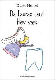 da lauras tand blev væk - bog