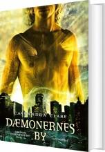 dødens instrumenter 1 - dæmonernes by - bog