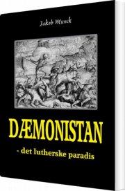 dæmonistan - det lutherske paradis - bog