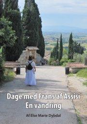 dage med frans af assisi - bog