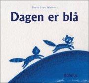 dagen er blå - børnebog / billedbog - bog