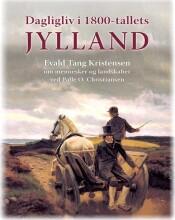 dagligliv i 1800-tallets jylland - bog