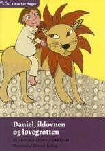 daniel, ildovnen og løvegrotten - bog