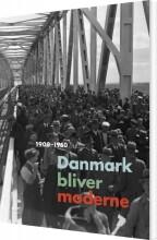 danmark bliver moderne - bog