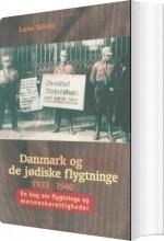 danmark og de jødiske flygtninge 1933-1940 - bog