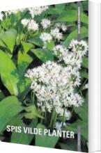 danmarks natur - spis vilde planter - bog