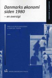 danmarks økonomi siden 1980 - bog