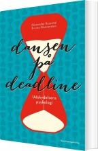 dansen på deadline - bog