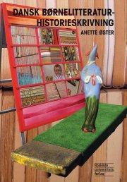 dansk børnelitteraturhistorieskrivning - bog