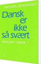 dansk er ikke så svært - bog