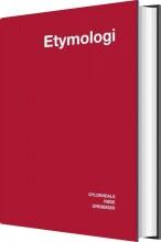 dansk etymologisk ordbog - bog
