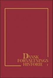 dansk forvaltningshistorie ii - bog