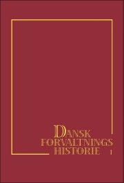 dansk forvaltningshistorie - bog