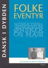 dansk i dybden - folkeeventyr - bog