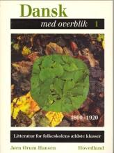 dansk med overblik 1800-1920 - bog