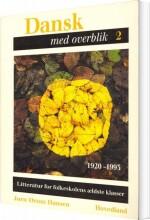 dansk med overblik - 1920-1993 - bog