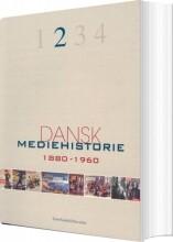 dansk mediehistorie 1880-1920 og 1920-1960 - bog