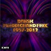 - dansk melodi grand prix 1957-2012 - cd