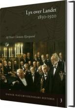 dansk naturvidenskabs historie lys over landet - bog
