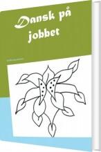 dansk på jobbet - bog