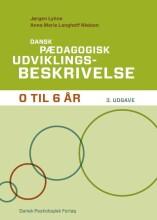 dansk pædagogisk udviklingsbeskrivelse 0-6 år, 3. udgave - bog