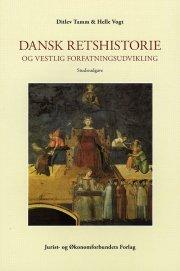 dansk retshistorie og vestlig forfatningsudvikling - bog
