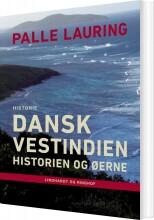 dansk vestindien: historien og øerne - bog