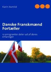 danske franskmænd fortæller - bog