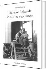 danske rejsende cirkus- og gøglerslægter - bog