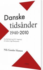 danske tidsånder 1940-2010 - bog