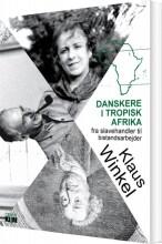 danskere i tropisk afrika - bog
