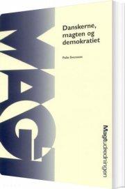 danskerne, magten og demokratiet - bog