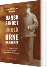 dansksindet under ørnebanneret - bog