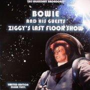 david bowie and his guests - ziggy's last floor show - the legendary broadcast - Vinyl / LP