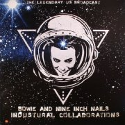 david bowie and nine inch nails - industural collaborations - the legendary us broadcast - Vinyl / LP