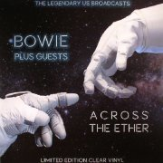 david bowie plus guests - across the ether - the legendary us brodcasts - Vinyl / LP