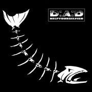 d-a-d - helpyourselfish - Vinyl / LP