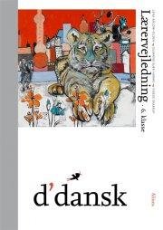 d'dansk, lærervejledning, 6.kl - bog