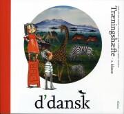 d'dansk 1.kl. træningshæfte - bog