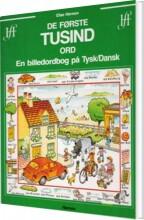 de første tusind ord - en billedordbog på tysk/dansk - bog