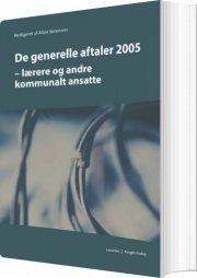 de generelle aftaler 2005 - bog