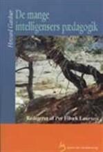 de mange intelligensers pædagogik - bog