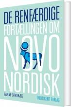 de renfærdige - fortællingen om novo nordisk - bog