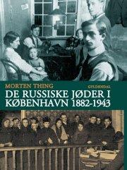de russiske jøder i københavn 1882-1943 - bog