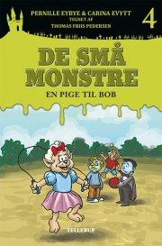 de små monstre #4: en pige til bob - bog