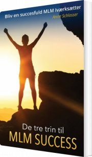 de tre trin til mlm success - bog