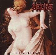 Image of   Deicide - Till Death Do Us Part - CD