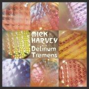 mick harvey - delirium tremens - Vinyl / LP